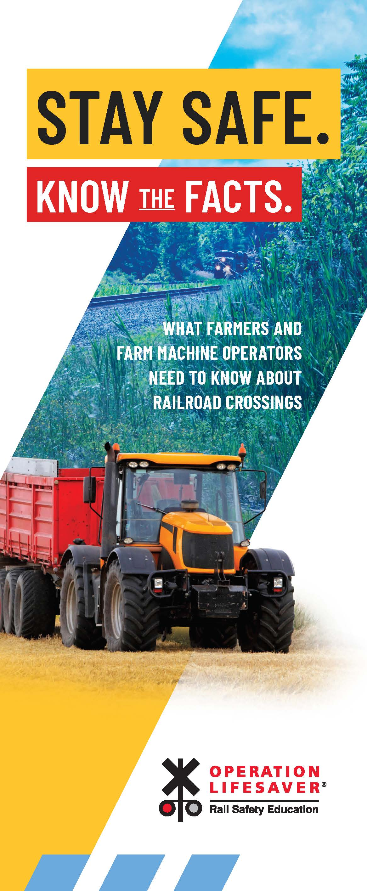 Farmers & Farm Machine Op: Stay Safe. Know the Facts.