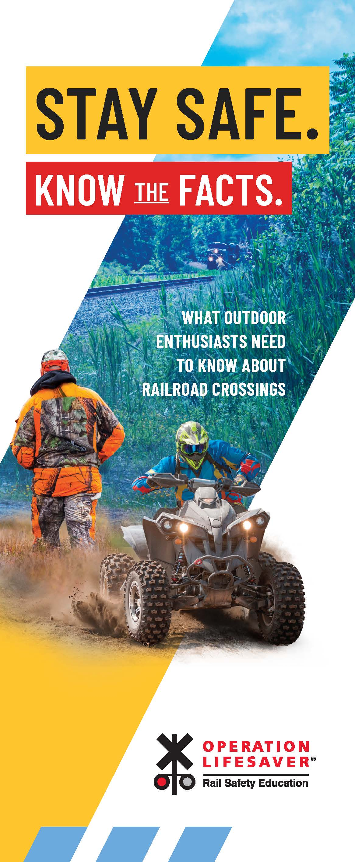 Outdoor Enthusiasts: Stay Safe. Know the Facts.