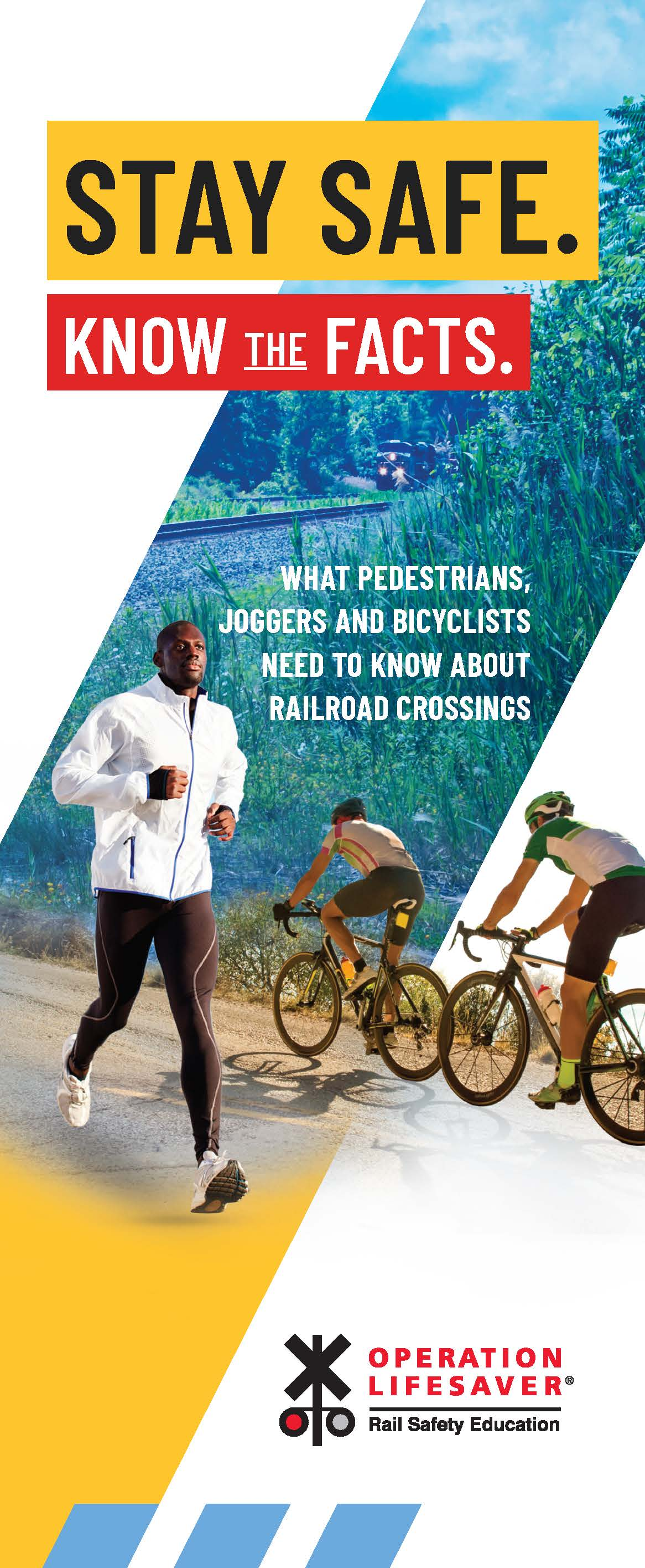 Pedestrian, Jogger and Cyclists: Stay Safe. Know the Facts