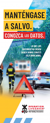 First Responders: Stay Safe. Know the Facts. Spanish