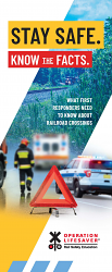 First Responders: Stay Safe. Know the Facts.